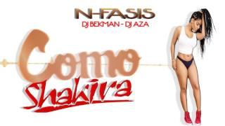 Como Shakira Dj Bekman -  Dj Aza - N-Fasis