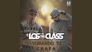 Vibrando Tu Chapa (Radio Edit)