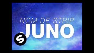Nom De Strip - Juno