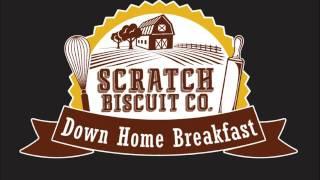 Scratch Biscuit Company Jingle