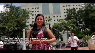 Por el Chiquito Orquesta Amores del Ritmo Feat Roberto Cobos Video Official HD