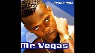 Mr vegas     heads high