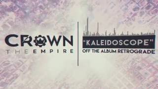 Crown The Empire - Kaleidoscope