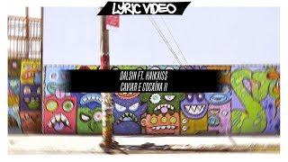 Dalsin feat. Haikaiss - Caviar e Cocaína II [Lyric Vídeo/Letra]