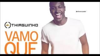 Thiaguinho Da Pele Preta DVD #vamoquevamo (Audio oficial ) 2016