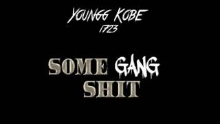 Youngg Kobe - Some Gang Shit (Freestyle)