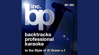 Look What You've Done For Me (Karaoke Instrumental Track) (In the Style of Al Green)