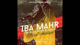 Iba Mahr - The Black Youth Of Harar Official Mixtape 2015 - 15 Somewhere in Africa (Ft Dubtonic Kru)