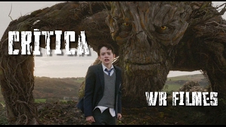 Sete Minutos Depois da Meia-Noite (A Monster Calls) - WR Filmes - Crítica