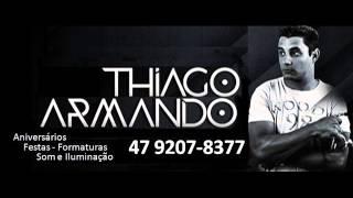 DJ Thiago Armando  #vendendopeixe #pegaessa #megafunk