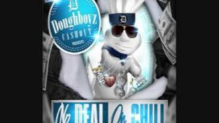 Doughboyz Cashout No Deal On Chill Promo