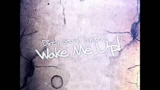 Dirty Sound System  - Wake Me Up (Kamikaze Kid Hardstyle Remix Edit)