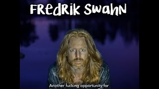 Another fucking opportunity for growth (trailer) - Fredrik Swahn