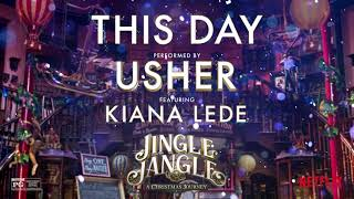 Usher - This Day (ft. Kiana Ledé)