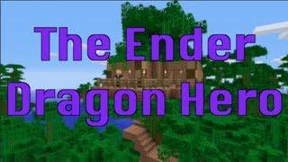 The Ender Dragon Hero - An Original Minecraft Song