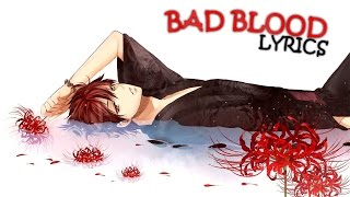 Nightcore - Bad Blood ♂Male Cover♂ [HD]