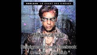 OrelSan - Mauvaise Idée (Album : Le Chant Des Sirènes) + Paroles