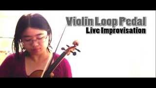 Violin Loop Pedal Improvisation - Original