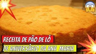 ➡️➡️Programa Mais Voçê ➡️➡️Receita de Pão de Ló Para Aniversário da Ana Maria Braga Hoje 09 05 19