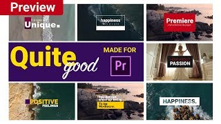 """""""Quite Good"""" The Most Creative Titles Pack For Adobe Premiere Tittle Pack (Preview)"""