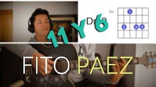 11 y 6 Fito Paez Tutorial Cover - Acordes [Mauro Martinez]