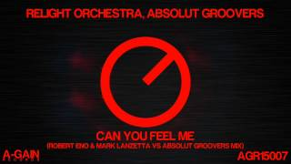 Relight Orchestra, Absolut Groovers - Can You Feel Me?