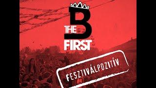 B THE FIRST-Fesztiválpozitív (Lyrics video)