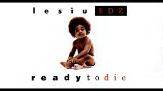 01. Lesiu - Ready To Die [MASHUP]