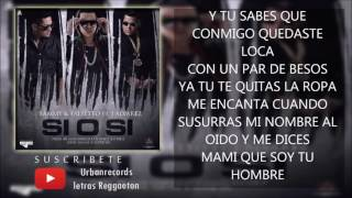 Sammy & Falsetto - Si O Si (ft. J Alvarez)Letra