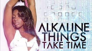 Alkaline - Things Take Time (Raw) [Black List Riddim] September 2014