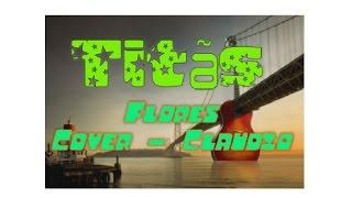 Titas - Flores - Karaoke Cover e Violão