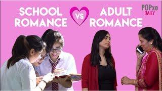 School Romance Vs Adult Romance - POPxo width=