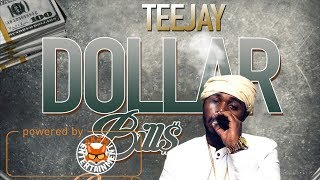 TeeJay - Dollars Bills [Rose Rice Riddim] January 2018