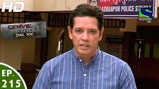 Crime Patrol Dial 100 - क्राइम पेट्रोल - Awwal Number - Episode 215 - 3rd August, 2016 width=