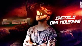 MC MENOR - CASTELO DAS NOVINHAS - MÚSICA NOVA 2016