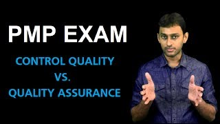 Difference Between Control Quality and Quality Assurance from PMP Certification Exam Point of View