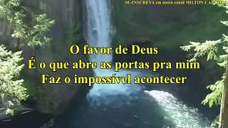 Milton Cardoso - Favor de Deus