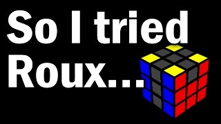 Why I Quit Roux for CFOP: My Story of Motivation (feat. CriticalCubing)