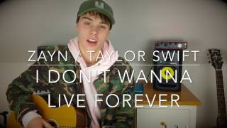 TAYLOR SWIFT / ZAYN - I Don't Wanna Live Forever - Cover (50 Shades Darker) | Lyrics and Chords