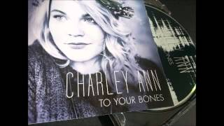 Charley Ann - More (To Your Bones 2015)