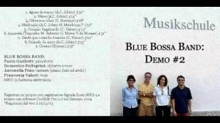 Blue Bossa Band - Falando de amor - Tom Jobim (cover)