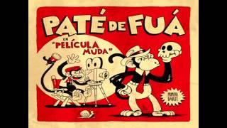 Paloma querida- Paté de fuá- Película muda