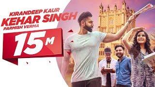 Kehar Singh | Kirandeep Kaur | Parmish Verma | Desi Crew | Latest Punjabi Song 2017 | Speed Records