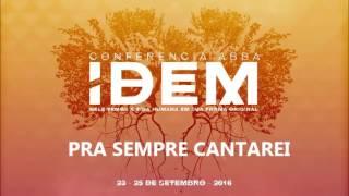 PRA SEMPRE CANTAREI - IDEM 2016
