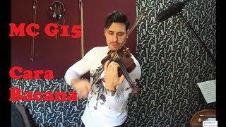 MC G15 - Cara Bacana by Douglas Mendes (Violin Cover)