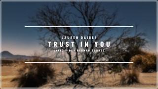 LAUREN DAIGLE - Trust In You (Lyric Video german subbed)