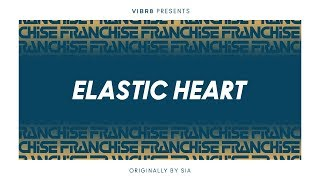 Sia - Elastic Heart (Franchise Cover)
