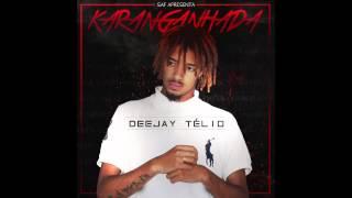 Deejay Telio - É Por Isso (Audio Track)