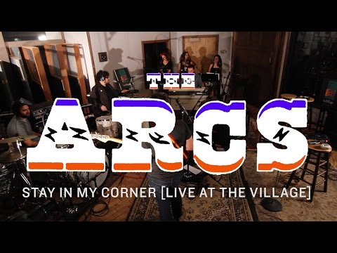 the-arcs-stay-in-my-corner-live-at-the-village-the-arcs