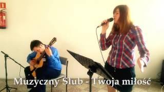 Twoja miłość (Jesteś blisko mnie) Mietek Szcześniak cover - Muzyczny Ślub , oprawa muzyczna ślubu